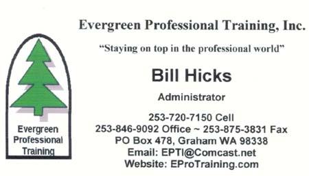 William Hicks  Evergreen Professional Training (253) 846-9092 epti@comcast.ne