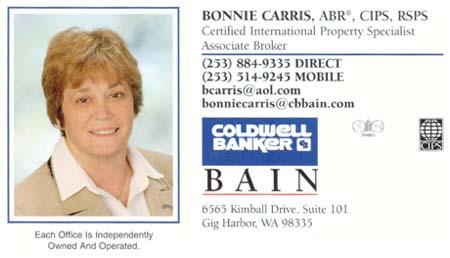 Bonnie Carris Coldwell Banker Bain (253) 884-9335 bcarris@aol.com