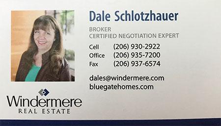 Dale Schlotzhauer 206-930-2922 Real Estate Broker