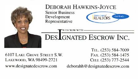 Deborah Hawkins-Joyce (253) 961-3957 Rainier Title deborahh@rainiertitle.com