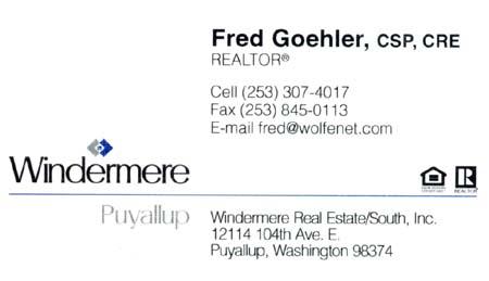Fred Goehler (253) 307-4017 Windermere fred@wolfenet.com