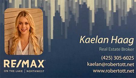 Kaelan Haag Real Estate Broker 425-305-6025