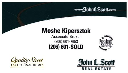 Broker Moshe Kipersztok, he speaks French, Spanish, Hebrew, and Italian 206-601-7653