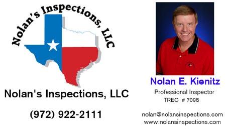 Nolan's Inspections Nolan E. Kienitz Nolan@NolansInspections.com Texas (972) 922-2111