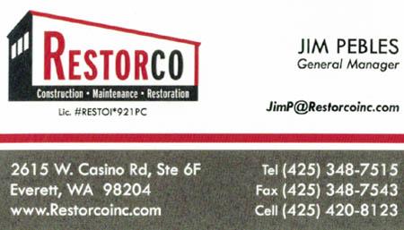 Jim Pebles 425-420-8123 http://www.restorcoinc.com